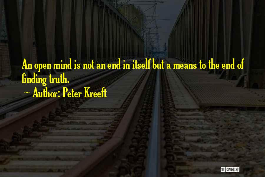Mindedness Quotes By Peter Kreeft
