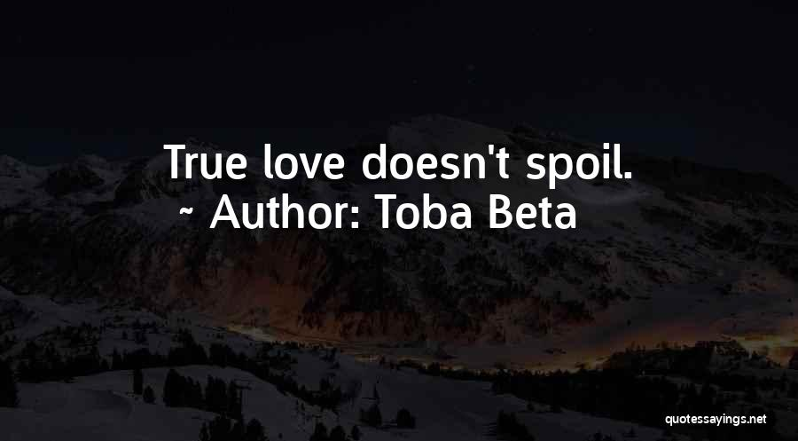 Mindedness Quotes By Toba Beta