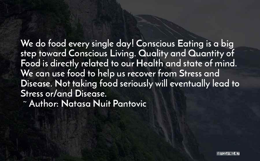 Mindful Living Quotes By Natasa Nuit Pantovic