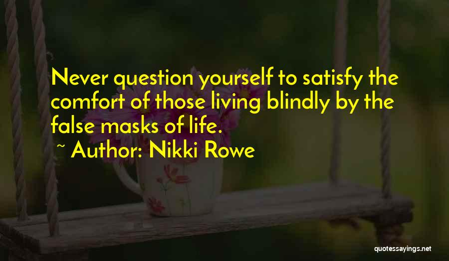 Mindful Living Quotes By Nikki Rowe