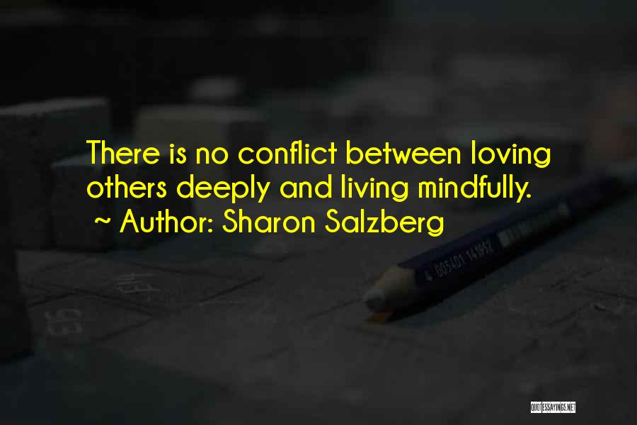 Mindful Living Quotes By Sharon Salzberg