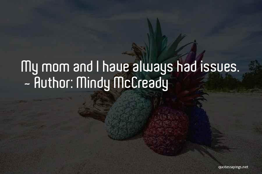 Mindy McCready Quotes 1423249