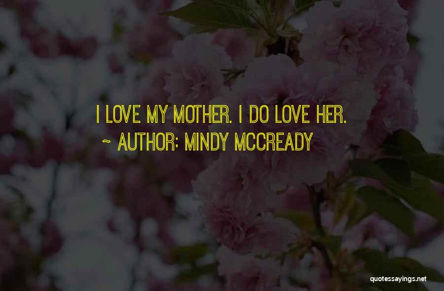 Mindy McCready Quotes 771882