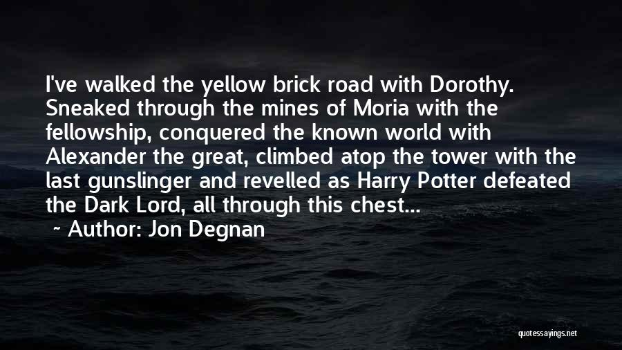 Mines Of Moria Quotes By Jon Degnan