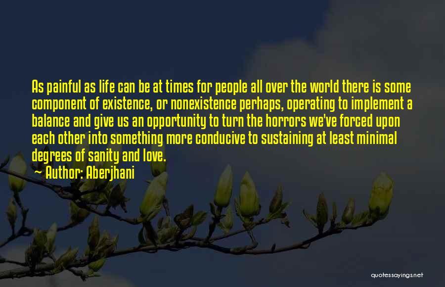 Minimal Love Quotes By Aberjhani