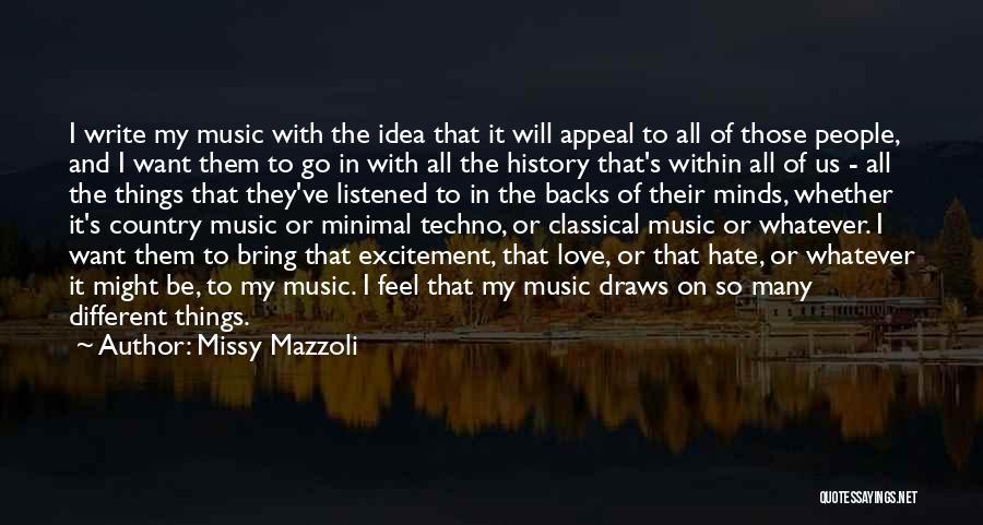 Minimal Love Quotes By Missy Mazzoli