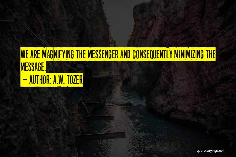 Minimizing Quotes By A.W. Tozer