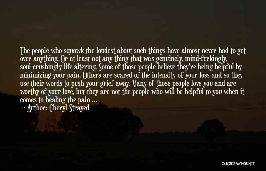 Minimizing Quotes By Cheryl Strayed