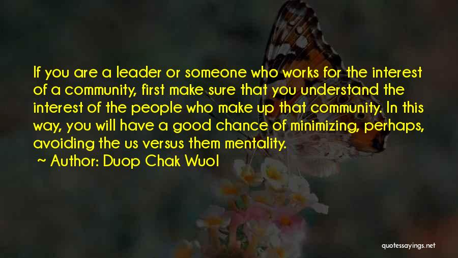 Minimizing Quotes By Duop Chak Wuol