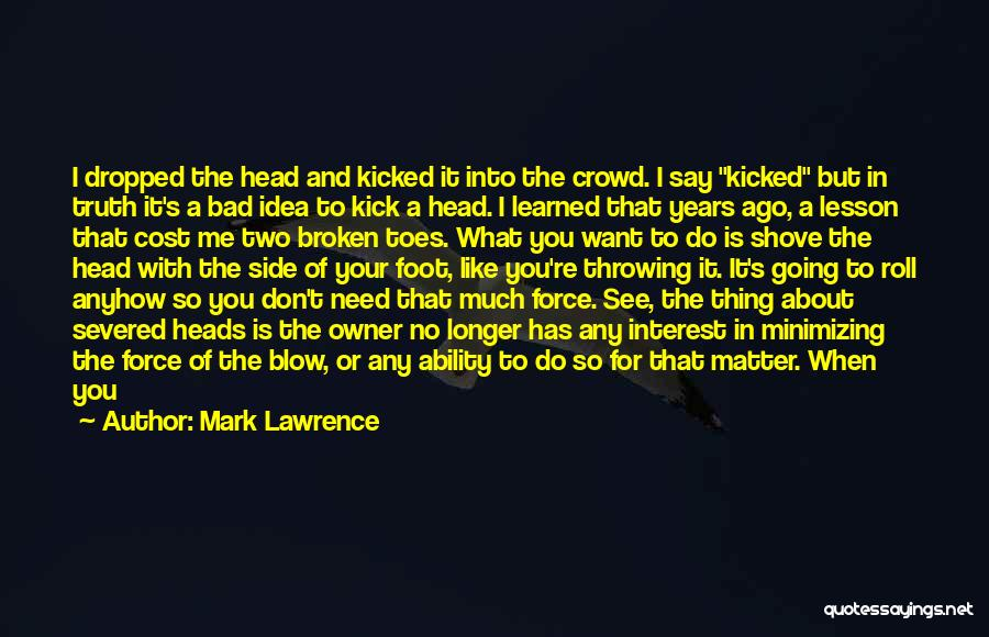 Minimizing Quotes By Mark Lawrence