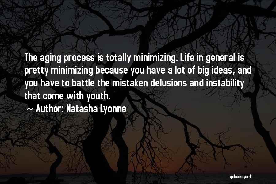 Minimizing Quotes By Natasha Lyonne