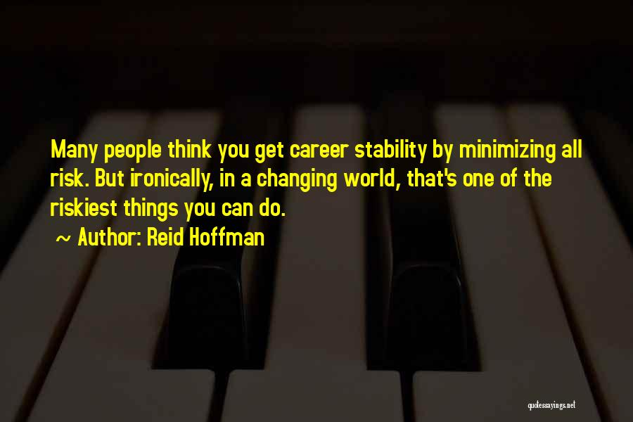 Minimizing Quotes By Reid Hoffman