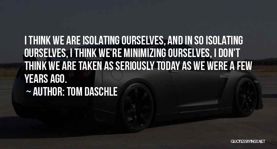 Minimizing Quotes By Tom Daschle