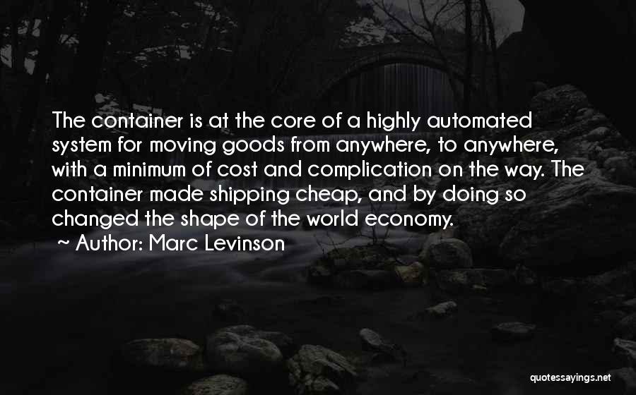 Minimum Core Quotes By Marc Levinson