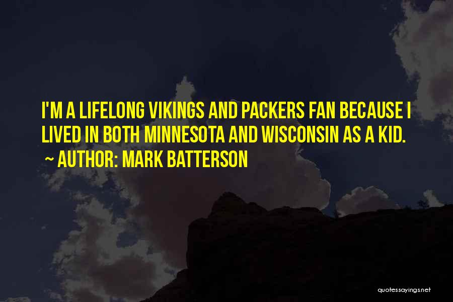 Minnesota Vikings Quotes By Mark Batterson