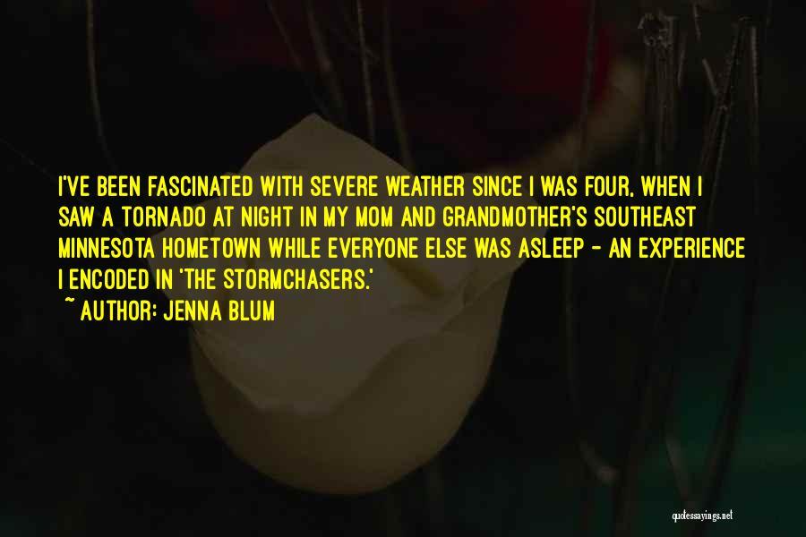 Minnesota Weather Quotes By Jenna Blum