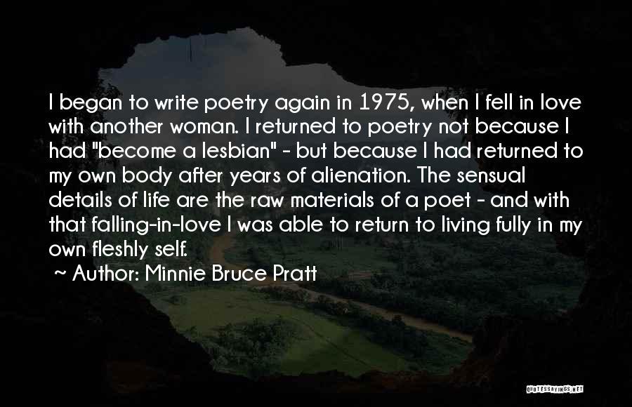 Minnie Bruce Pratt Quotes 1334723