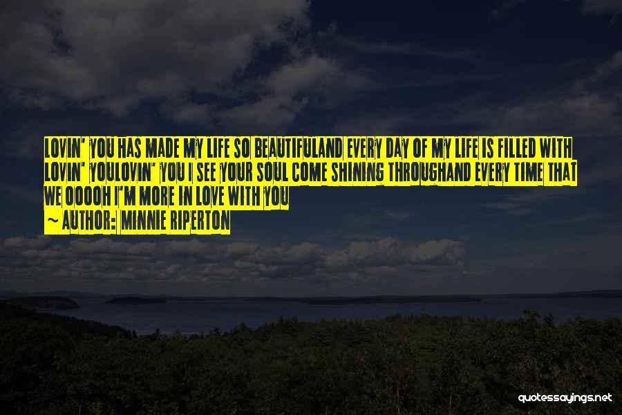 Minnie Love Quotes By Minnie Riperton