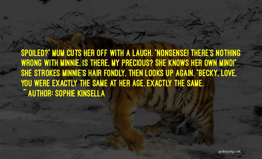 Minnie Love Quotes By Sophie Kinsella