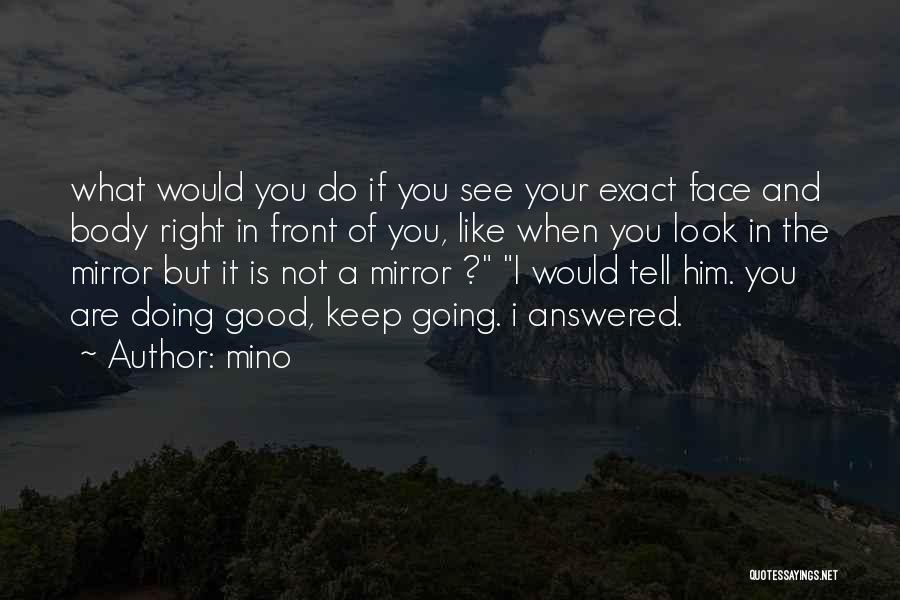 Mino Quotes 2150494