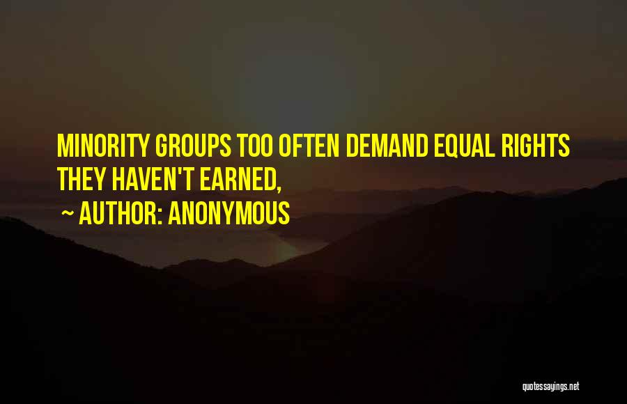 Minority Groups Quotes By Anonymous