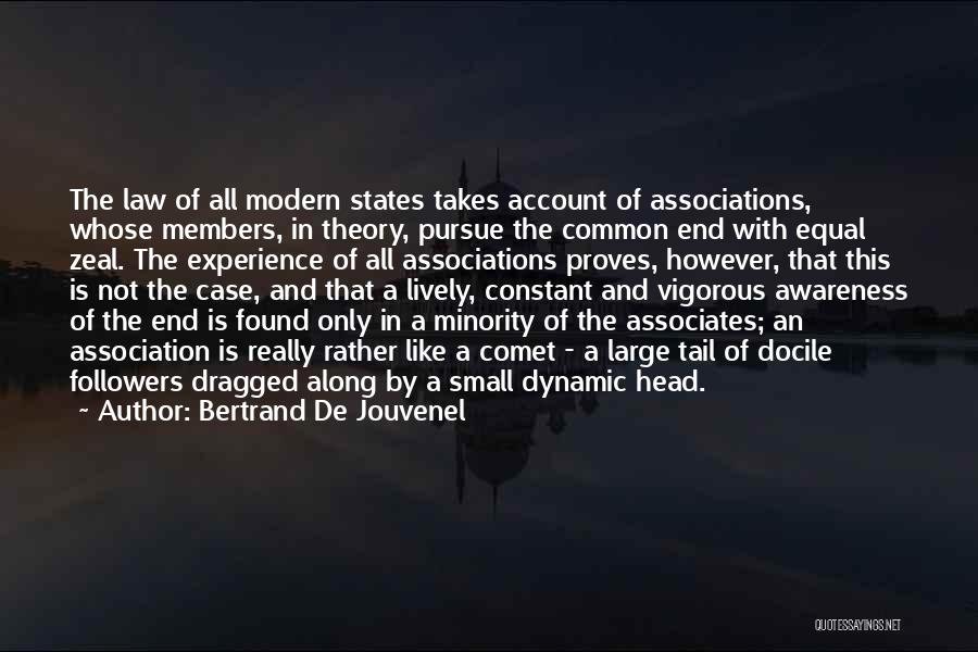 Minority Groups Quotes By Bertrand De Jouvenel