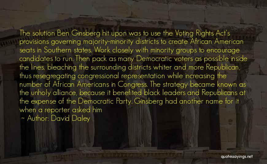 Minority Groups Quotes By David Daley