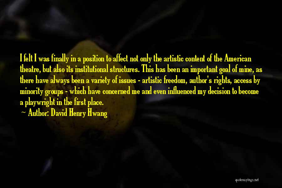 Minority Groups Quotes By David Henry Hwang