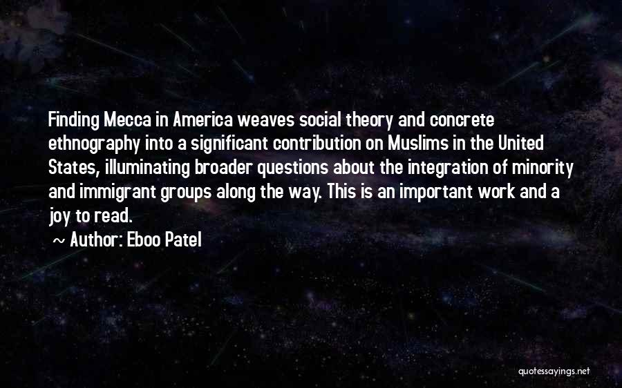 Minority Groups Quotes By Eboo Patel