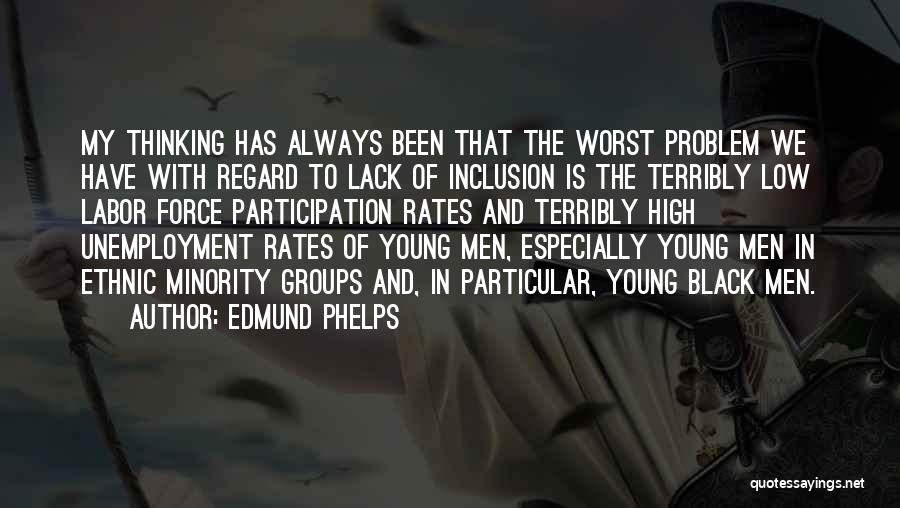 Minority Groups Quotes By Edmund Phelps
