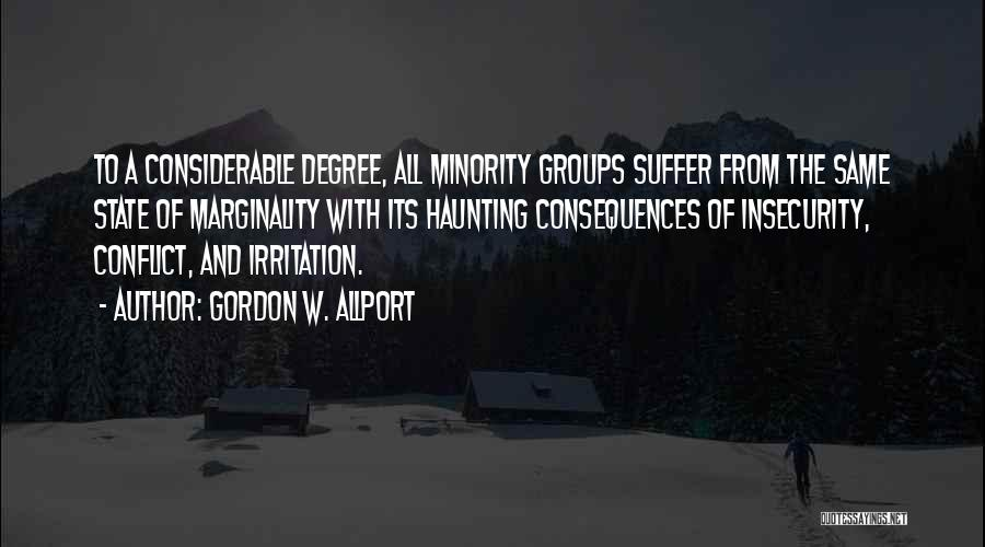 Minority Groups Quotes By Gordon W. Allport