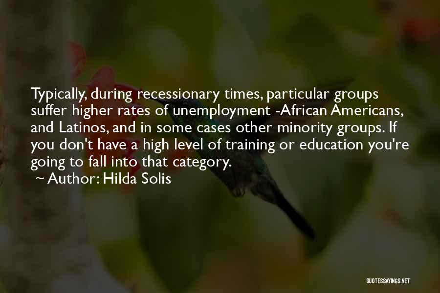 Minority Groups Quotes By Hilda Solis