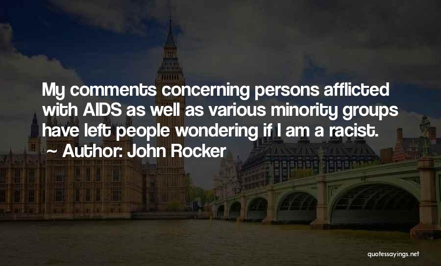 Minority Groups Quotes By John Rocker