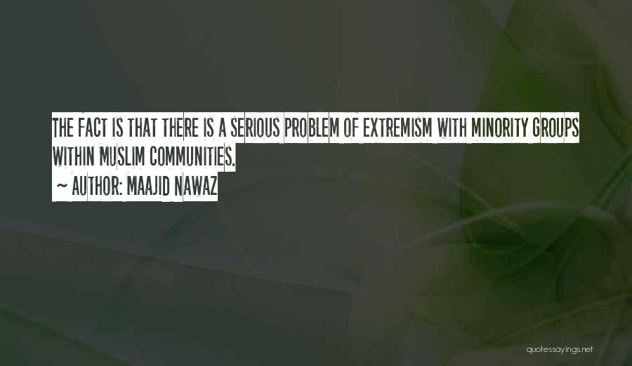 Minority Groups Quotes By Maajid Nawaz