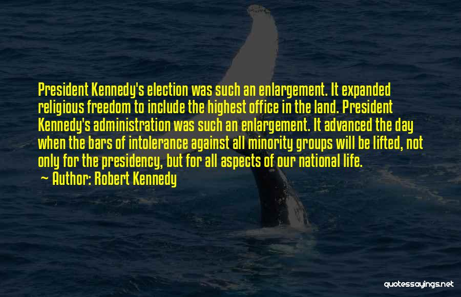 Minority Groups Quotes By Robert Kennedy