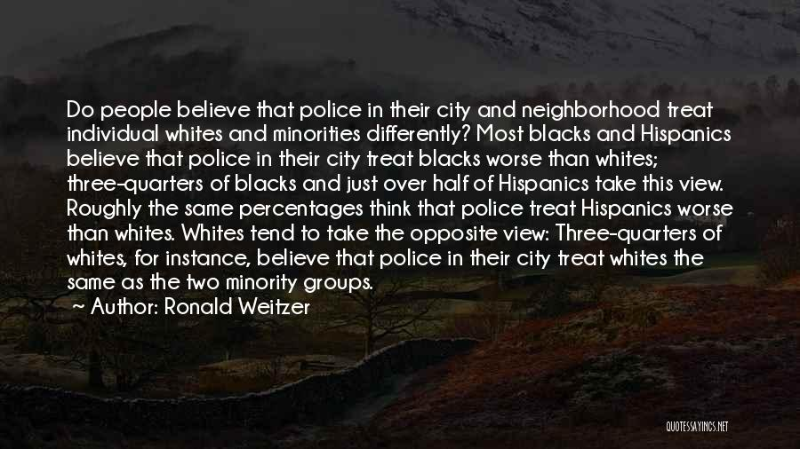 Minority Groups Quotes By Ronald Weitzer
