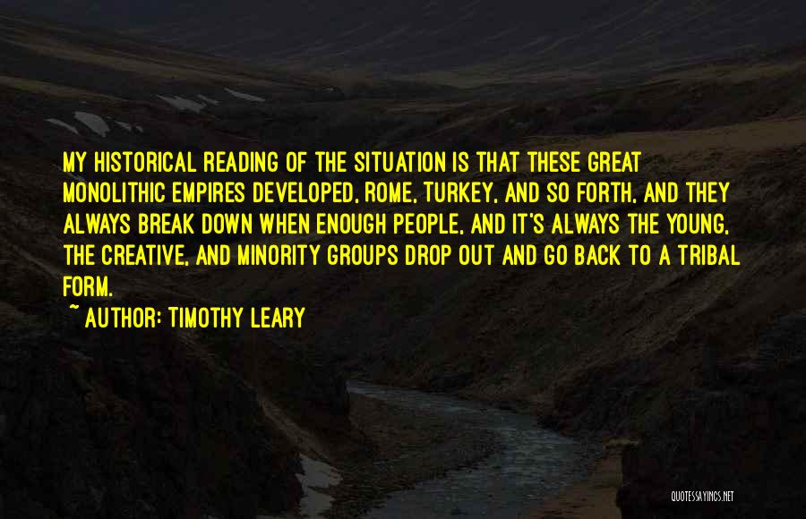Minority Groups Quotes By Timothy Leary