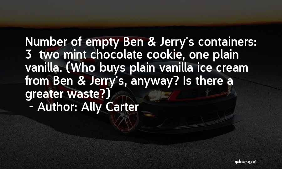 Mint Chocolate Quotes By Ally Carter