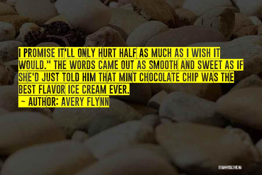 Mint Chocolate Quotes By Avery Flynn