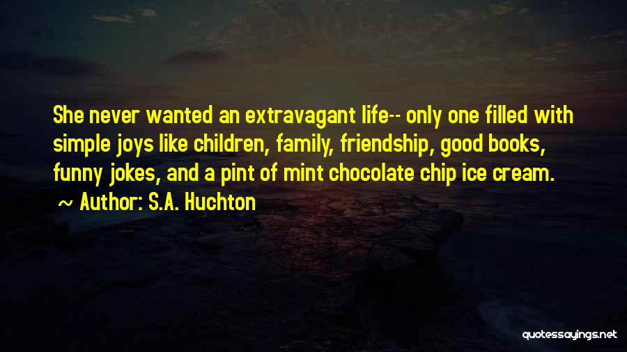 Mint Chocolate Quotes By S.A. Huchton