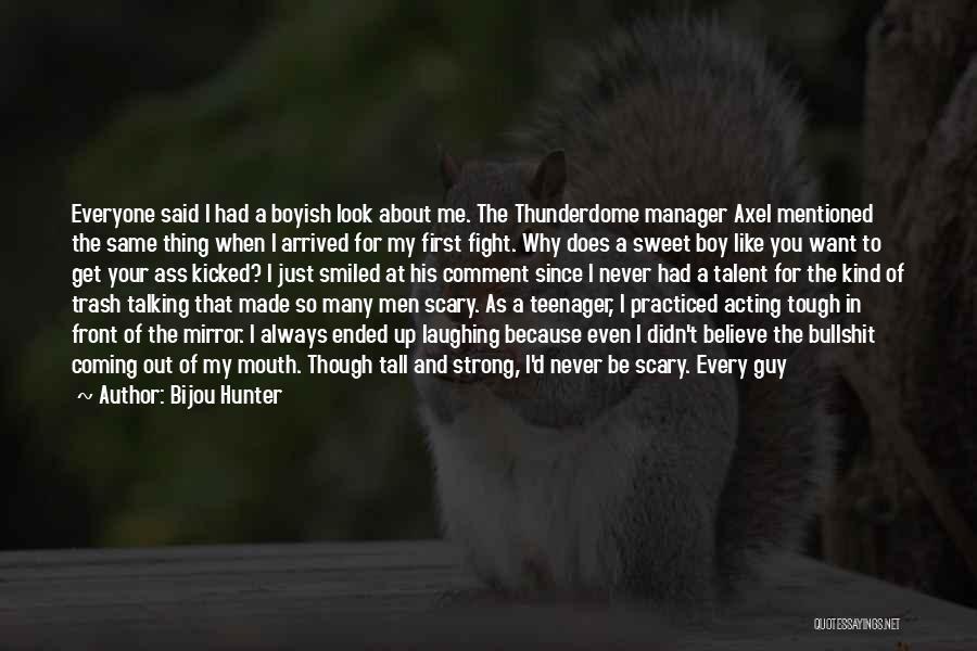 Minute Manager Quotes By Bijou Hunter