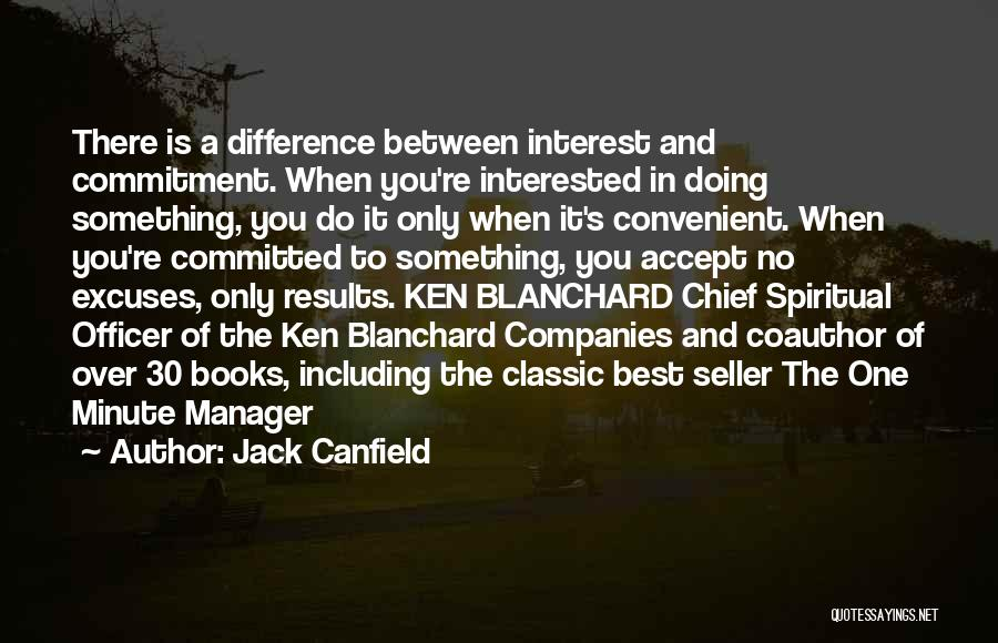 Minute Manager Quotes By Jack Canfield