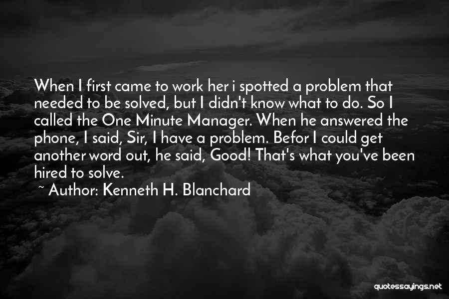 Minute Manager Quotes By Kenneth H. Blanchard