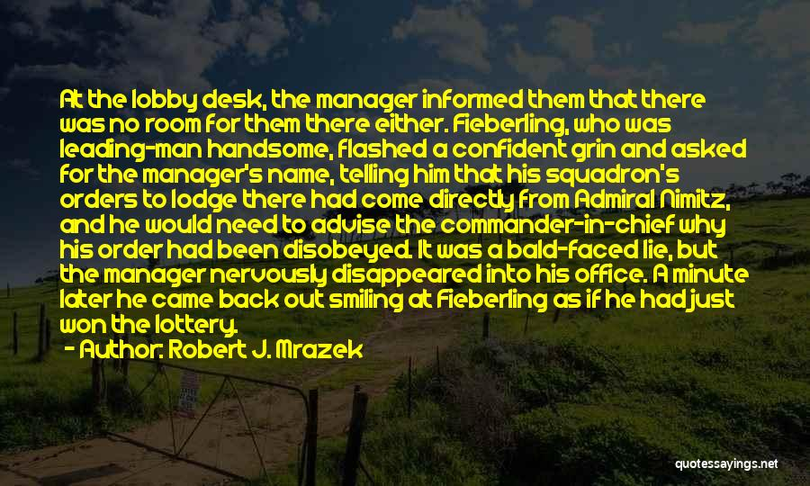 Minute Manager Quotes By Robert J. Mrazek