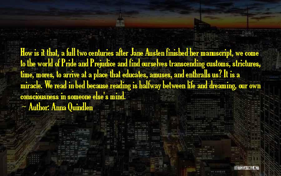 Miracle Of Life Quotes By Anna Quindlen
