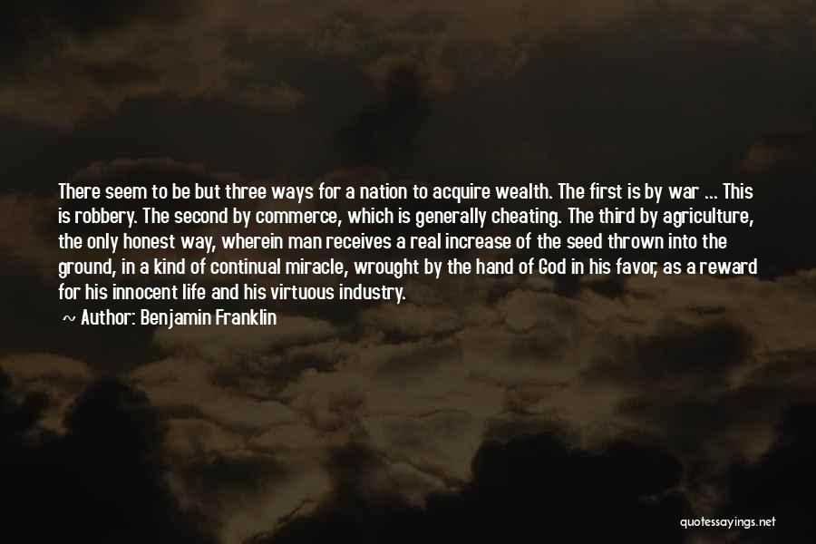 Miracle Of Life Quotes By Benjamin Franklin