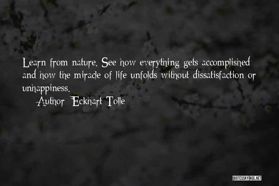 Miracle Of Life Quotes By Eckhart Tolle