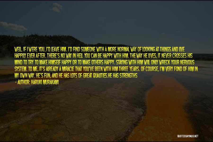 Miracle Of Life Quotes By Haruki Murakami