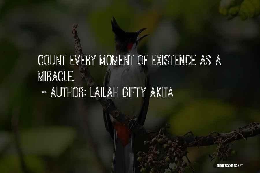Miracle Of Life Quotes By Lailah Gifty Akita