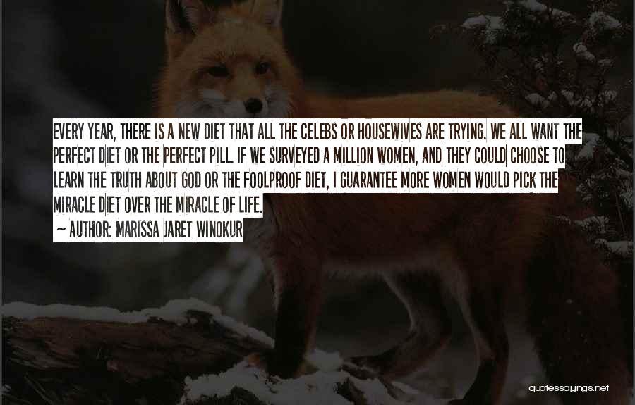 Miracle Of Life Quotes By Marissa Jaret Winokur